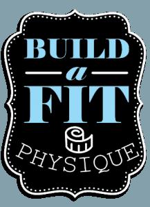 Build a Fit Physique